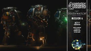 06 - Warhammer 40K Deathwatch Enhanced Edition - Tyranid Invasion - Act V - Gargantua