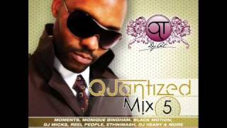Quantized Mix 5 by DJ Q T 9 mins Snippet