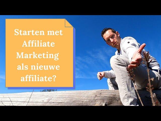 Starten met affiliate Marketing als affiliate publisher? Hou hier rekening mee als nieuwe affiliate!