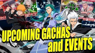 UPCOMING EVENTS and GACHAS! Bleach Brave Souls