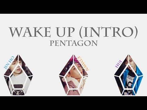 Wake Up (Intro) - Pentagon (펜타곤) [HAN/ROM/ENG COLOR CODED LYRICS]