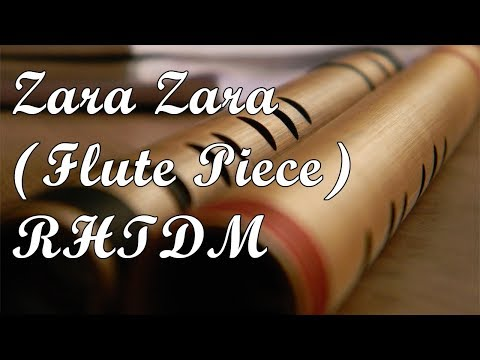 Zara Zara (FLUTE PIECE) From RHTDM