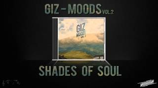 Giz - Shades Of Soul (Moods Vol. 2)