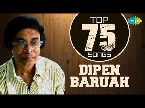 75 Top Songs Of Dipen Baruah  | One Stop Jukebox