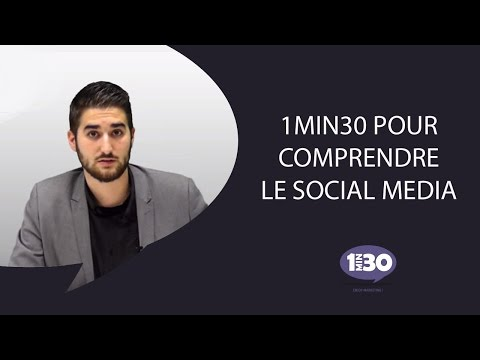 Le Social Media expliqué par l'agence 1min30