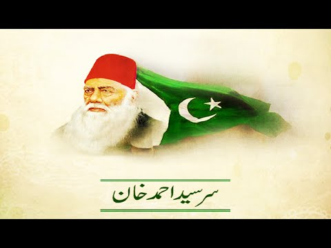 Tareekh-e-Pakistan - Sir Syed Ahmad Khan Role in The Pakistan Movement - 13th Aug 2016