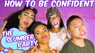 How to be Confident w/ Timothy Delagheto + Winnie Harlow | EP. 4 The Slumber Party