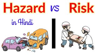 Hazard Vs Risk in Hindi / Difference between hazard and risk / edited by #Redmi 4 android phone
