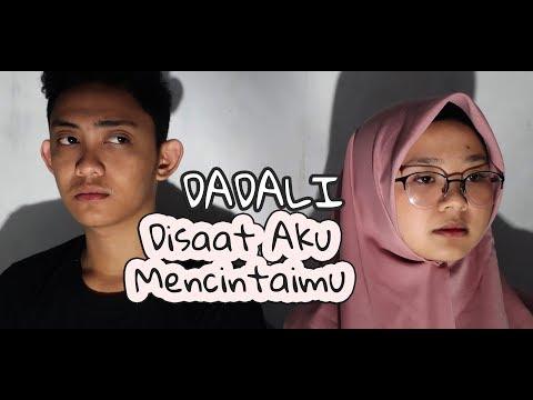ANTI DRAMA !! Dadali - Disaat Aku Mencintaimu (Cover by Alfiromi)
