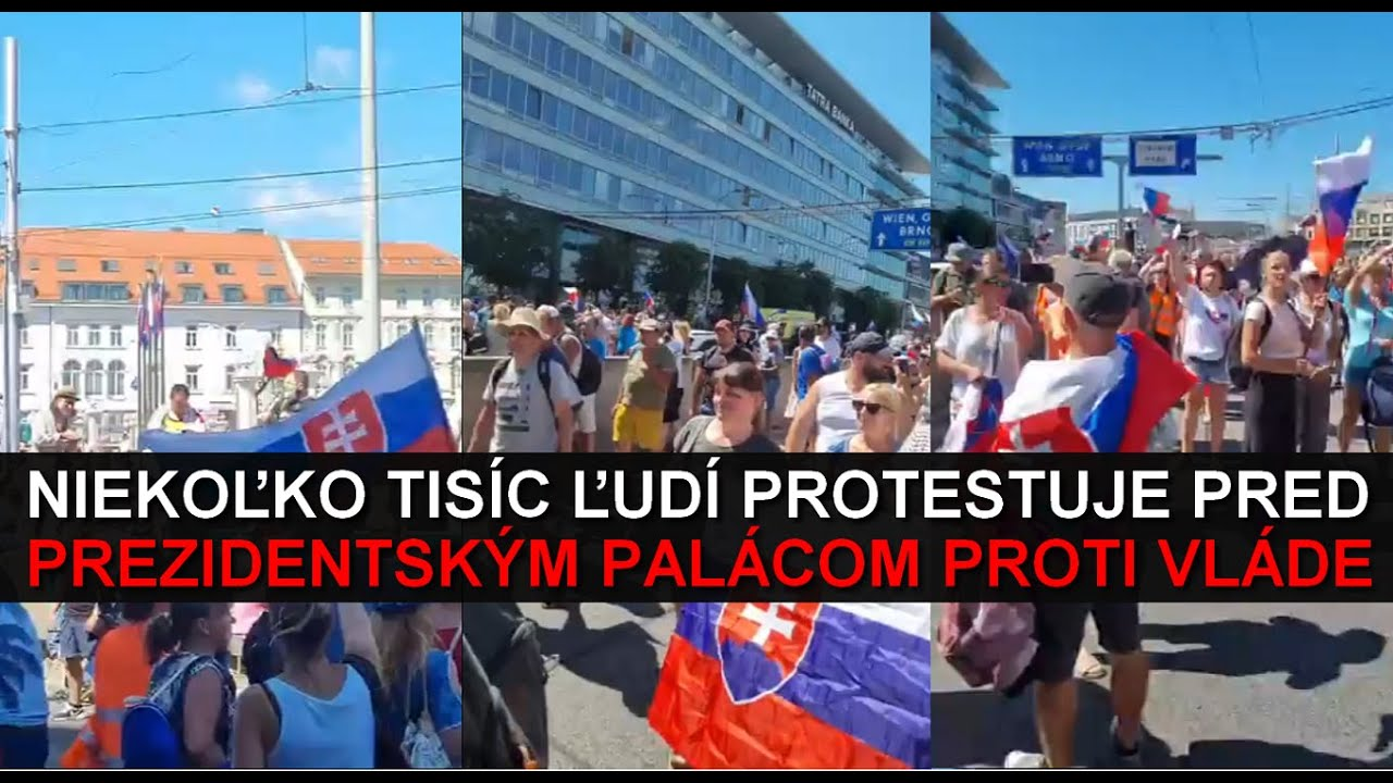 Niekoľko tisíc ľudí protestuje pred Prezidentským palácom proti vláde!