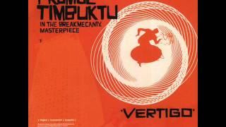 Promoe & Timbuktu - Vertigo