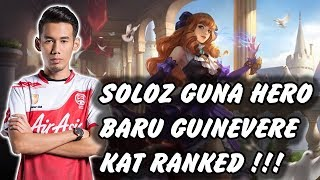SOLOZ GUNA HERO BARU GUINEVERE RIP MANIAC !!! GUINEVERE BUILD MOBILE LEGENDS