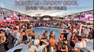 Boney M - Daddy Cool (David Valley Remix)