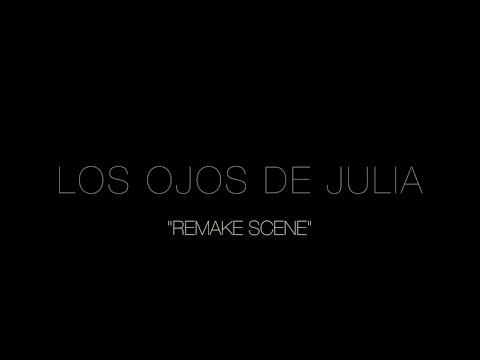 Los Ojos De Julia - Remake Scene