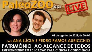 PALEOZOOBR LIVE: PATRIMÔNIO AO ALCANCE DE TODOS