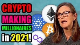 Cryptocurrency Will Make Millionaires in 2021 | Cathie Wood Calls for 500k Bitcoin in 5 Years