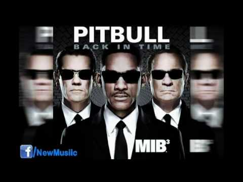 Pitbull - Back in Time (featured in Men In Black III)