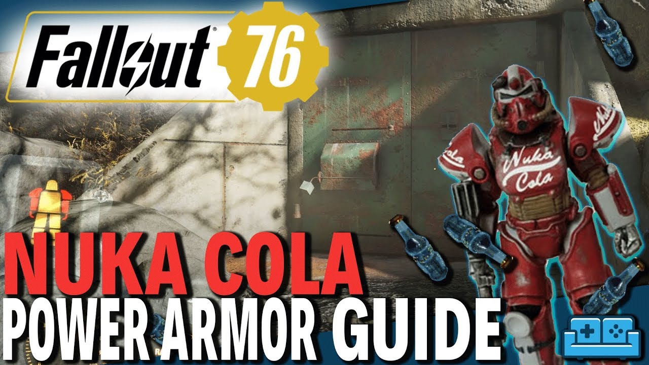 Fallout 76: How To Get The Nuka Cola Power Armor | Unique