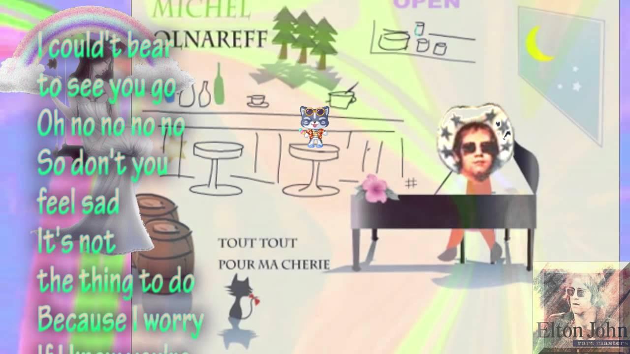 Elton John Ive Been Loving You Baby Lyrics Youtube