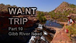 WA.NT Trip Pt. 10 | Gibb River Road | Losing My Camera