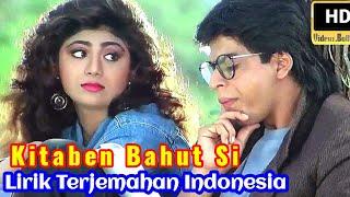 Kitaben Bahut Si   Ost.Baazigar   Lirik Terjemahan Indonesia