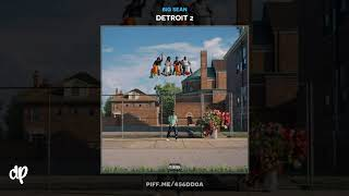 Big Sean - Lithuania ft. Travis Scott [Detroit 2]