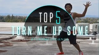Top 5: Best Jayceeoh ft. Redman and Jay Psar - Turn Me Up Some Videos #TurnMeUpDance