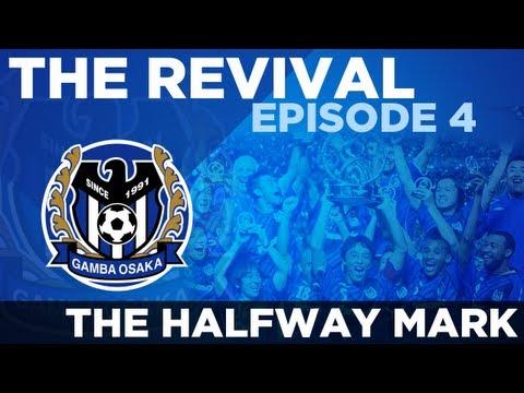 Gamba Osaka: The Revival - Ep.4 The Halfway Mark | Football Manager 2013