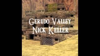 Nick Keller - Gerudo Valley (Zelda Remix)