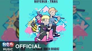 [KING OF HIP HOP 힙합왕 나스나길 OST] BOYCOLD - Trail (Feat. HAON, Owen Ovadoz)