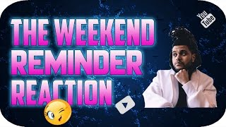 The Weeknd - Reminder | REACTION!!