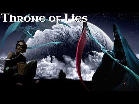 Throne of Lies: Actin a Fool