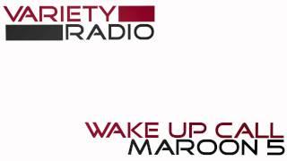 Wake Up Call by Maroon 5