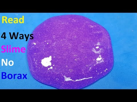 MUST TRY !!!, REAL!! 4 Ways Slime Recipes!! How To Make  Slime Without Borax !