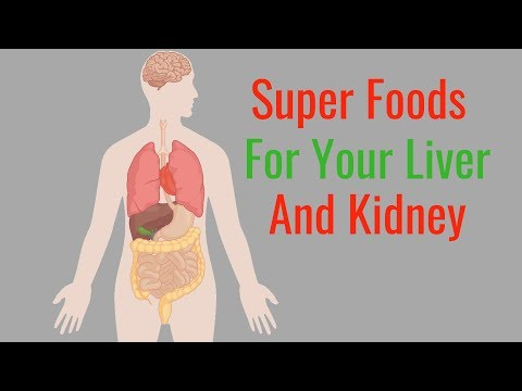 Food Good for Kidney And Liver - How to Cleanse Your Liver And Kidneys Naturally