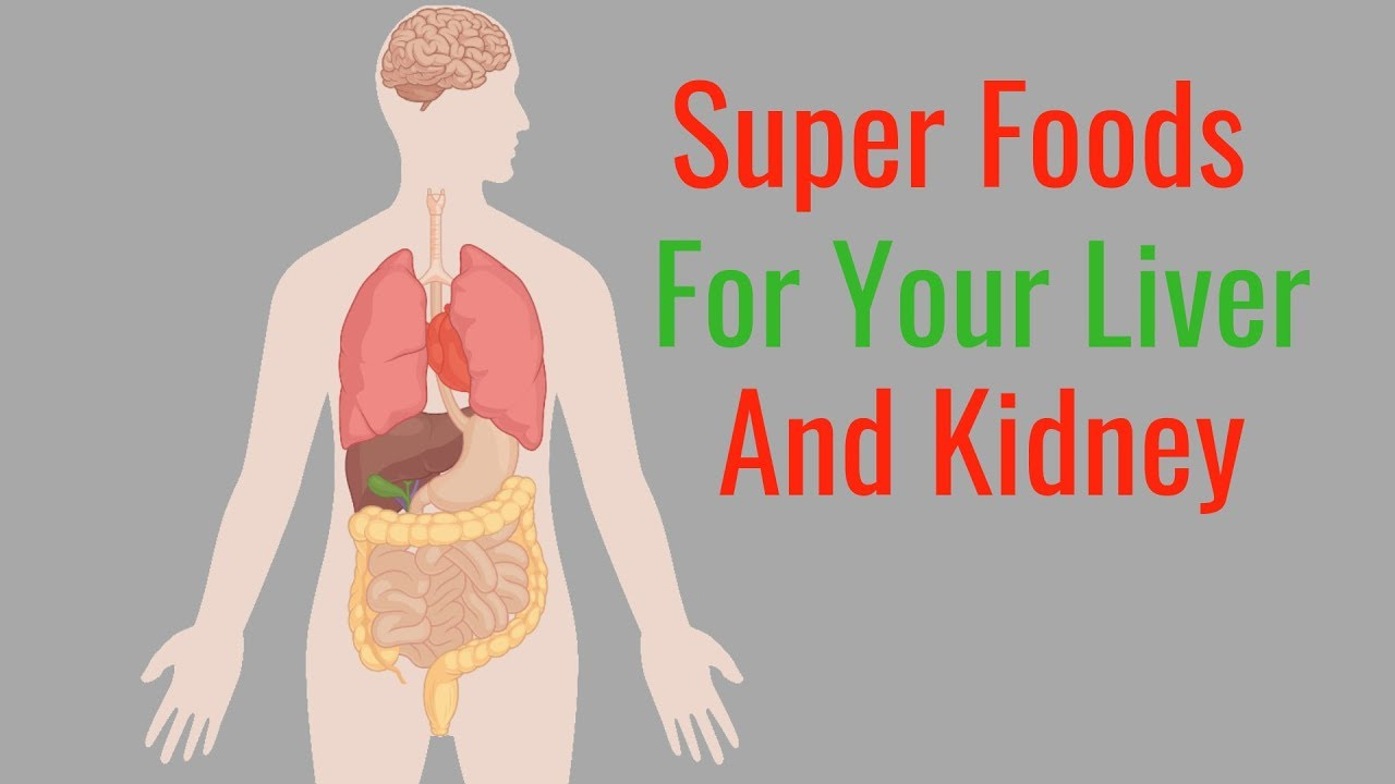best food for heart liver and kidney