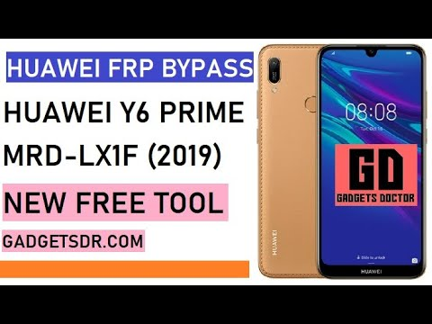 Huawei Y6 Prime FRP Bypass (MRD-LX1F FRP File) - GSM Doctor