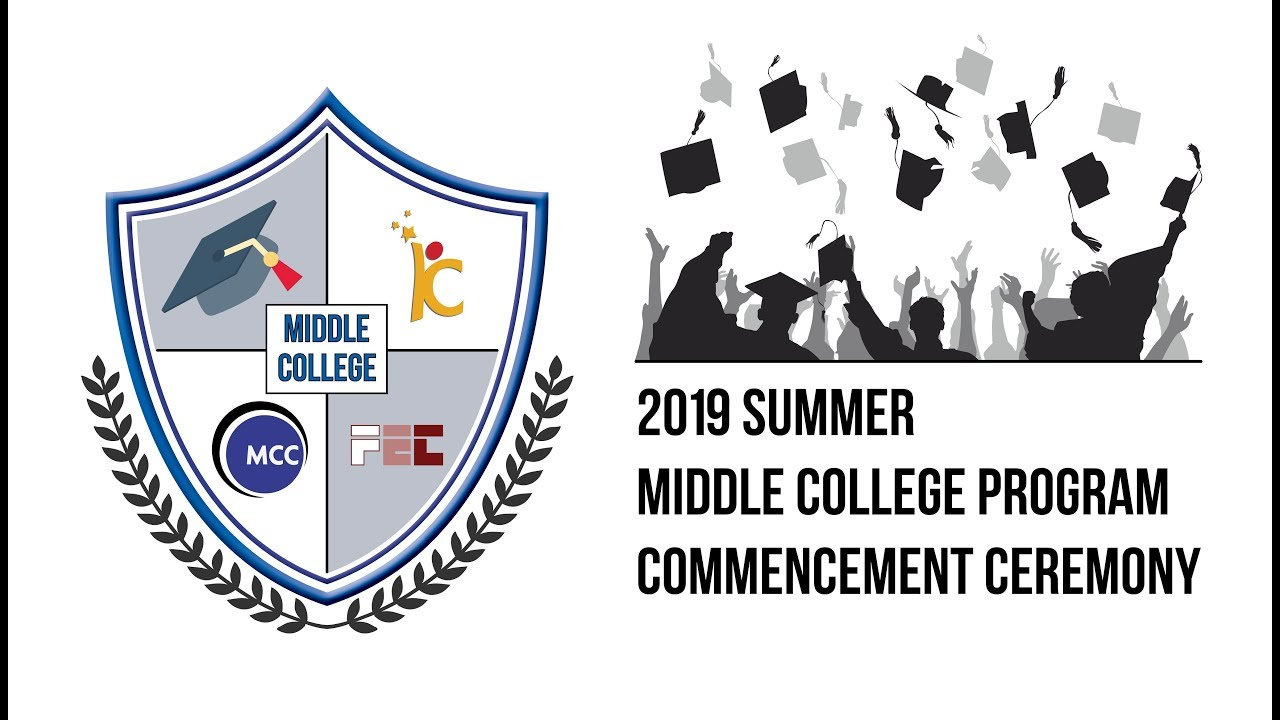 Summer 2019 Middle College Program Commencement Ceremony