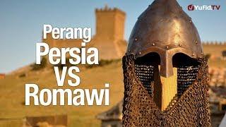 Ceramah Singkat: Perang Persia VS Romawi - Ustadz Johan Saputra Halim, M.HI.
