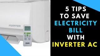 INVERTER AC हे तो ये 5 Tip jarur देखिए और बिजली का Bill बचाए (HINDI)