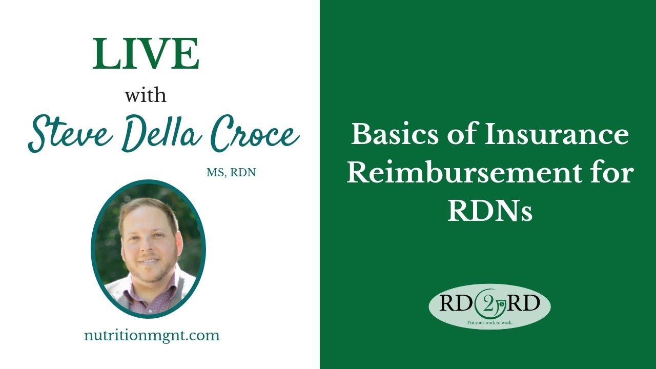 Basics Of Insurance Reimbursement For Registered Dietitians Rdns