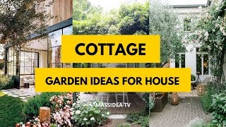 70+ Relaxing Cottage Garden Design Ideas for Your House