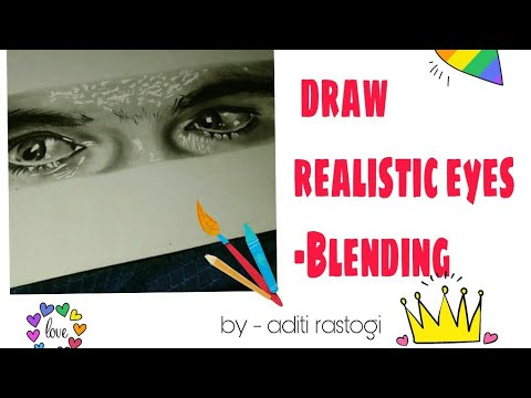 How to DRAW REALISTIC EYES-(Blending)