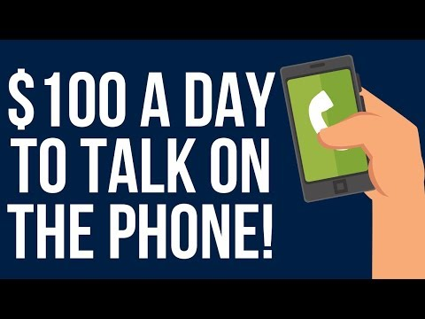 Earn $100 Making Phone Calls From Your Smartphone – Make Money Online For Free!