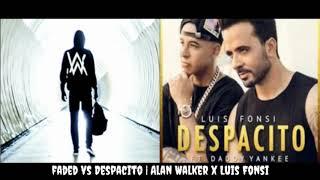 Faded // Despacito (Mashup) Alan Walker x Luis Fonsi Feat. Daddy Yankee