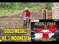 EMAS ke 3 INDONESIA (TIARA ANDINI PRASTIKA) ||| MOUNTAIN BIKE Downhill women di ASIAN GAMES 2018.