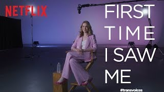 First Time I Saw Me: Trans Voices | Jamie Clayton | Netflix + GLAAD