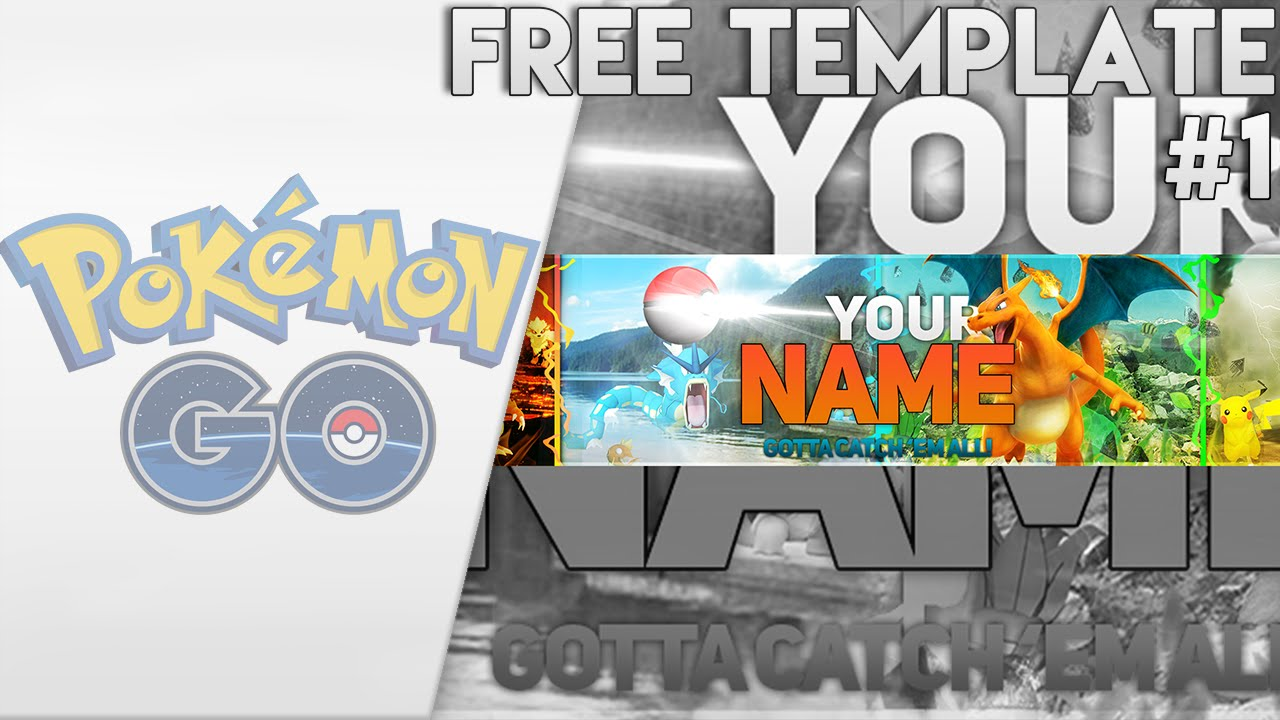 free pokemon go channel art template free professional pokemon go youtube banner photoshop cc. Black Bedroom Furniture Sets. Home Design Ideas