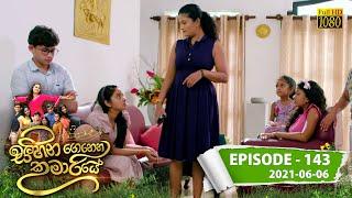 Sihina Genena Kumariye | Episode 143 | 2021-06-06 Thumbnail