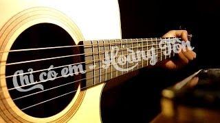 Hướng dẫn chơi: Chỉ có em - Hoàng Tôn (kèm Intro)